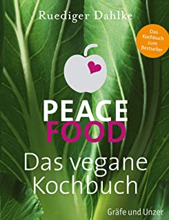 Peace Food - Das vegane Kochbuch (Gräfe und Unzer)