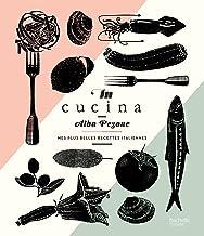 Livres In Cucina: Mes plus belles recettes italiennes PDF