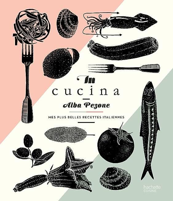 In Cucina : Mes plus belles recettes italiennes (Beaux Livres Cuisine)