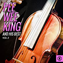 Pee Wee King and His Best, Vol. 2