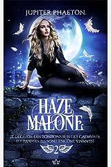 Je déguste des bonbons sur des cadavres (et parfois, ils sont encore vivants) (Haze Malone t. 2) Format Kindle