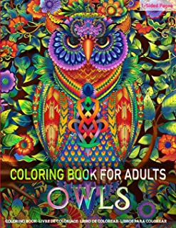 Coloring Book for Adults   OWLS: Fun and Easy Coloring Pages for Grown-Ups Featuring Wonderful Owls Designs for Stress Relief, Relaxation and Boost Creativity