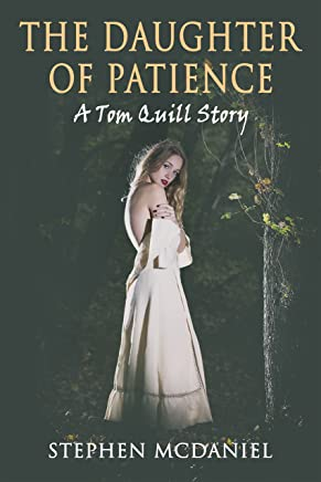 The Daughter of Patience: A Tom Quill Story