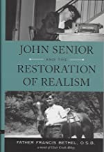Best john senior and the restoration of realism Reviews