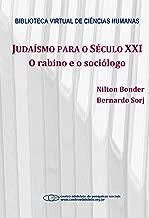 Judaísmo para o século XXI: o rabino e o sociólogo