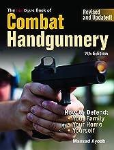Gun Digest Book of Combat Handgunnery, 7th Edition