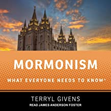 Mormonism: What Everyone Needs to Know