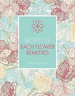 Secrets of Bach Flower Remedies