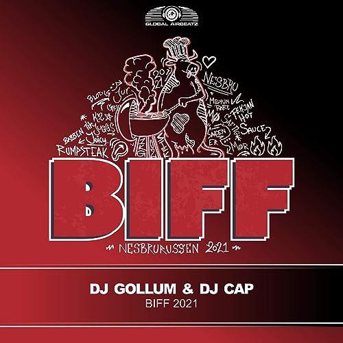 DJ Gollum & DJ Cap - Biff 2021