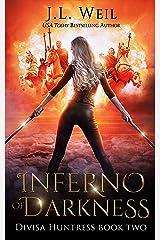 Inferno of Darkness (Divisa Huntress Book 2) (English Edition) Format Kindle