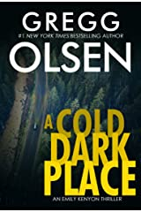 A Cold Dark Place (An Emily Kenyon Thriller Book 1) Kindle Edition