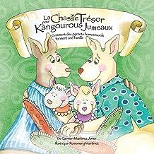 La Chase Au Trésor Pour Kangourous Jumeaux, Comment Des Parents Homosexuels Forment Une Famille (French Edition)