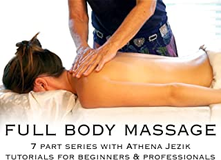 Full Body Massage w/Athena Jezik
