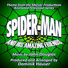 Spider-Man and his Amazing Friends - Theme from the Marvel Productions Animated Series (John Douglas)