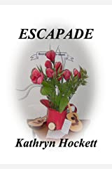 ESCAPADE (Women - Heart and Soul of the West Book 1) Kindle Edition