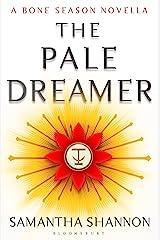 The Pale Dreamer: A Bone Season novella (The Bone Season) (English Edition) Format Kindle