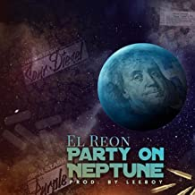 Party on Neptune [Explicit]