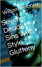 Seven Deadly Sins With Style - Gluttony