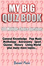 My Big Quiz Book: 500 Multiple-Choice Questions