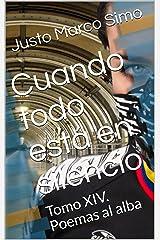 Cuando todo está en silencio: Tomo XIV. Poemas al alba (Spanish Edition) Kindle Edition
