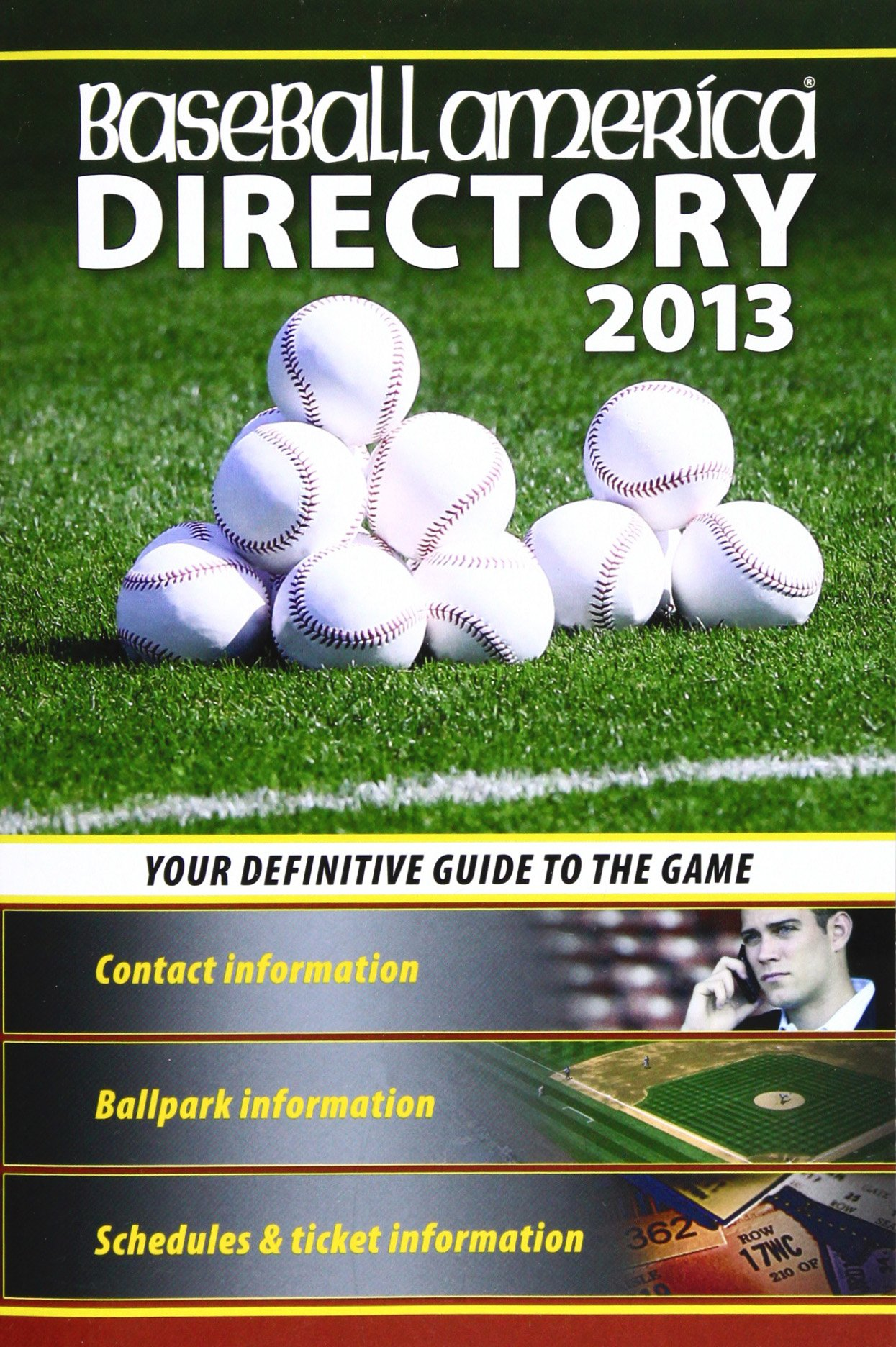 Image OfBaseball America 2013 Directory: 2013 Baseball Reference, Schedules, Contacts, Phone Info & More (Baseball America Directory)