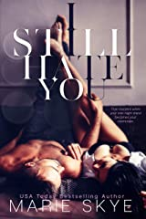 I Still Hate You Kindle Edition