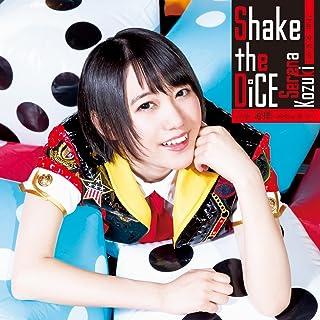 Shake the DiCE