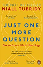 Just One More Question: Stories from a Life in Neurology