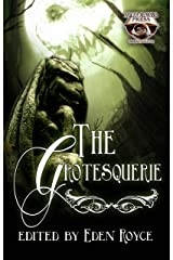 The Grotesquerie (Mocha Memoirs Presents Women in Horror Book 1) Kindle Edition