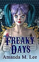 Freaky Days (A Mystic Caravan Mystery Book 1)