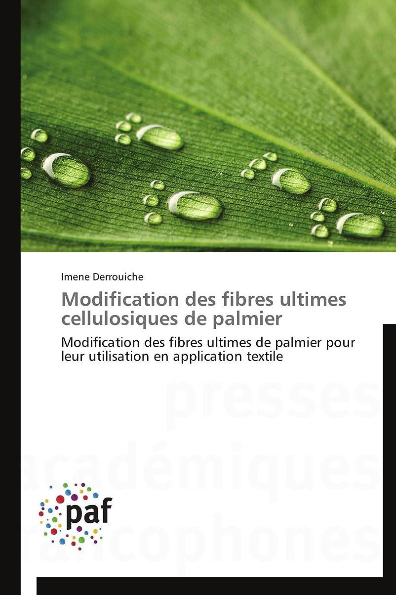 たくさんバトル機知に富んだModification Des Fibres Ultimes Cellulosiques de Palmier (Omn.Pres.Franc.)