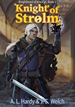 Knight of Strolm (Knighthood of Khes'yc Book 1)