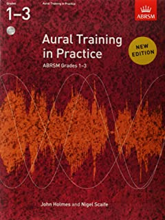 Aural training in practice: book 1 - grades 1-3 (book/2 cds) +cd: New edition