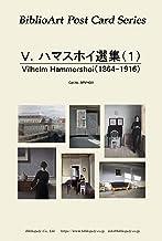 BiblioArt Post Card Series V.ハマスホイ選集(1)6枚セット(解説付き)