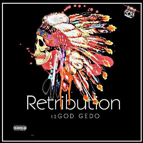 Amazon.com: Retribution [Explicit]: 12GOD Gedo: MP3 Downloads