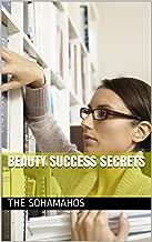 Beauty Success Secrets