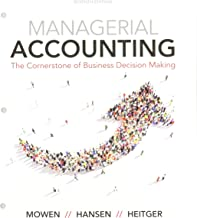 Bundle: Managerial Accounting: The Cornerstone of Business Decision-Making, Loose-Leaf Version, 7th + CengageNOWv2, 1 term Printed Access Card + ... Turning Tech RF/QT/QT2 $15 Coupon, Fall 2017
