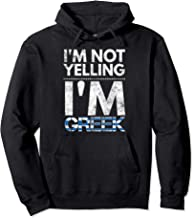 I'm not yelling I'm Greek Hoodie Elliniki simaia