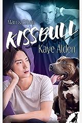 Kissbull - Mari & Ethan Kindle Ausgabe