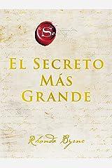 The Greatest Secret \ El Secreto Más Grande (Spanish edition) Kindle Edition