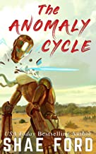 The Anomaly Cycle (The Anomaly Series Book 2)