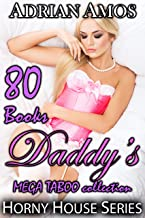 Daddy's MEGA TABOO collection (80 books from Horny House Series) (Horny House Mega Collections Book 1)