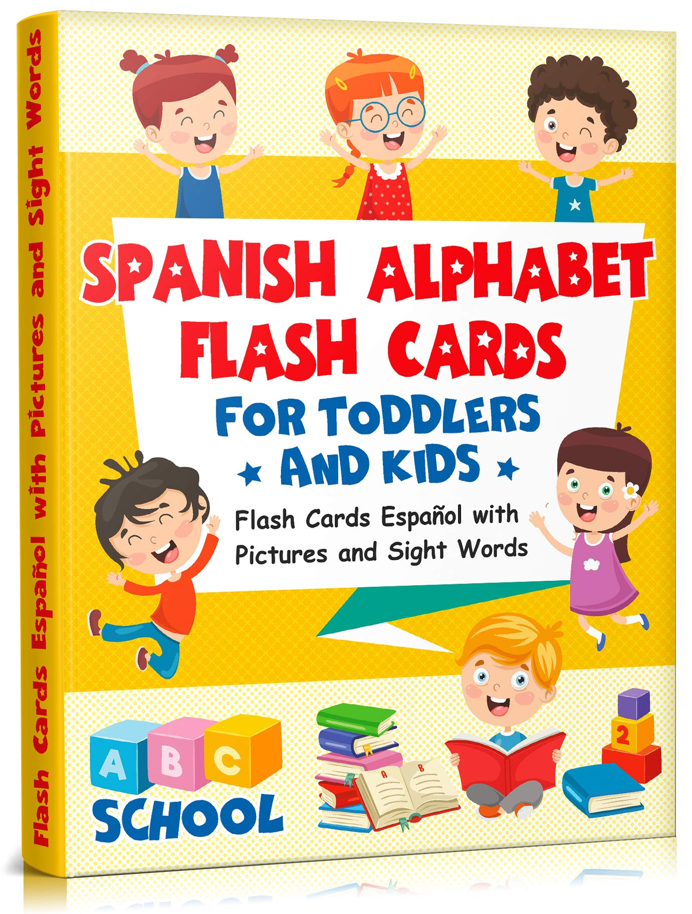 Spanish Alphabet Flash Cards For Toddlers And Kids: Flash Cards Español With Pictures And Sight Words. (English Edition)