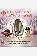 The Bad Seed Presents: The Good, the Bad, and the Spooky (The Food Group) Kindle Edition