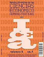 Boletín Científico de las Ciencias Económico Administrativas del ICEA No. 4
