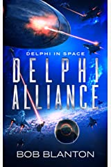 Delphi Alliance (Delphi in Space Book 5) Kindle Edition