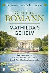 Mathilda's geheim: De vrouwen van de Leeuwenhof deel 2 (Dutch Edition) Versión Kindle