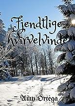 Fjendtlige hvirvelvinde (Danish Edition)