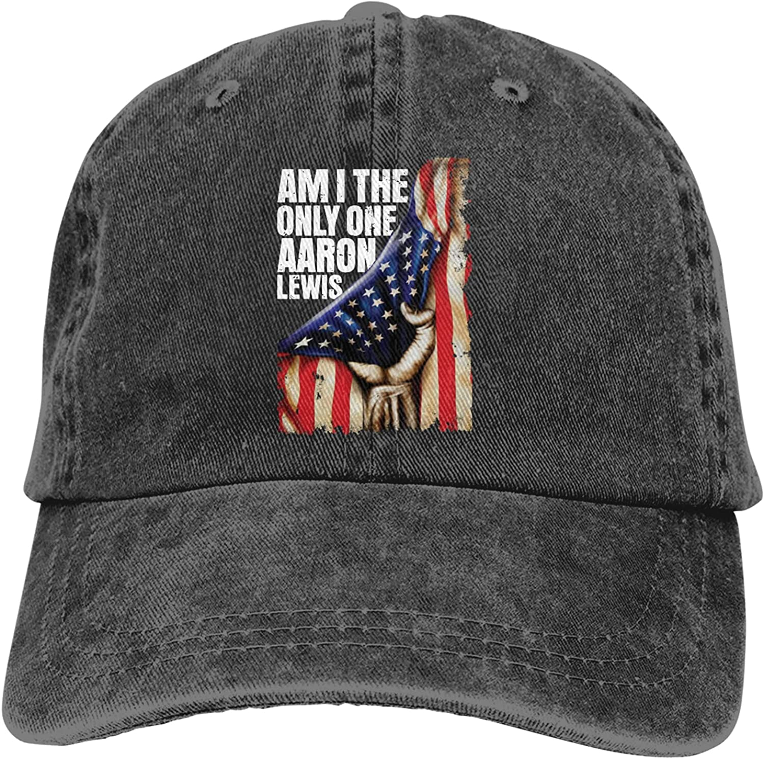 Am I The Only Bombing new work One Aaron Lewis for Cap Men Baseball Our shop most popular Women Unisex