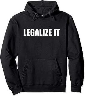 Best legalize it hoodie Reviews